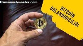 Bitcoin Dolandırıcılığı Yöntemleri