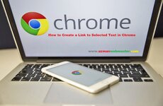 How to Create a Link to Selected Text in Chrome